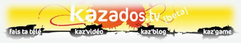 Kazados .tv, la chaîne des ados